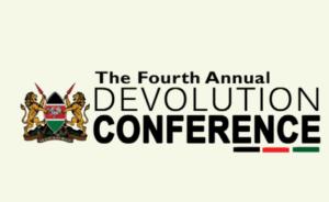 fourth annual devolution conference in kenya 2017