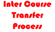 Process of University Inter Course Transfer, Deferment of admission, Change of Faculty
