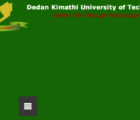 dedan kimathi university admission letters, dates and opening dates