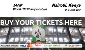 How to Buy Tickets for the IAAF World U18 Championships 2017, Nairobi, Kenya