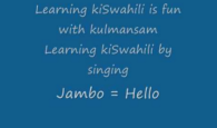 Kenya official languages, Learn basic greetings in Kiswahili and English