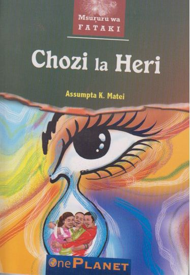 Kiswahili set book Chozi la Heri by Assumpta K. Matei