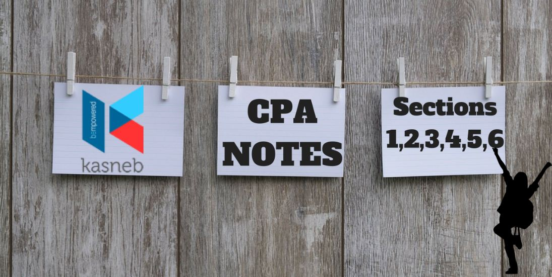 Updated KASNEB CPA Notes from Strathmore University business school, Sections 1, 2, 3, 4, 5, 6 6 Revised Edition